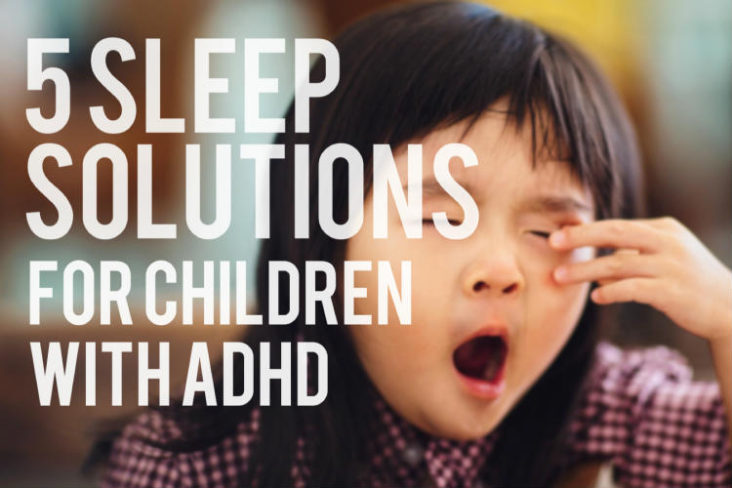 Sleep Solutions for Children with ADHD