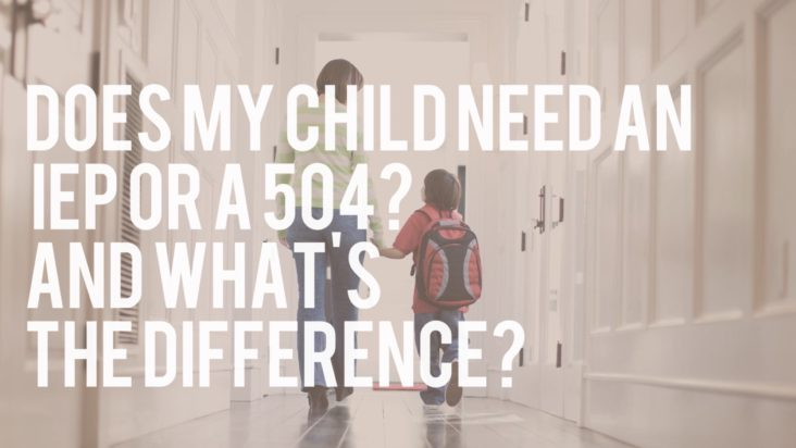Child-Need-IEP-504-Difference