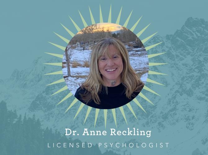 Dr. Anne Reckling, Licensed Psychologist