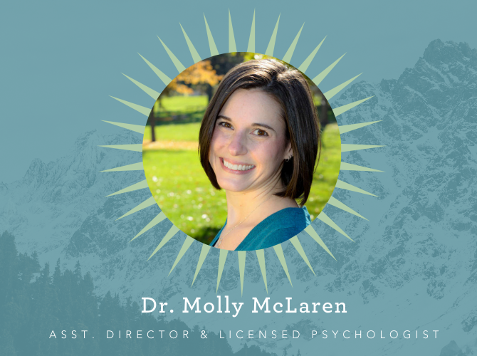 Dr. Molly McLaren, Assistant Director and Licensed Psychologist